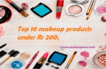 Top 10 makeup product under Rs 200
