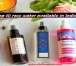 Top 10 Rose water available in India