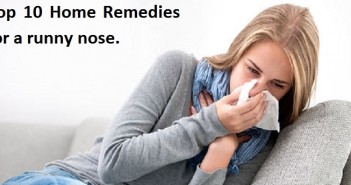 Top 10 home remedies for a runny nose.