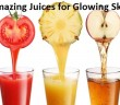 Top 10 Amazing Juices for Glowing Skin