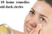 Top 10 Home Remedies to Avoid Dark Circles