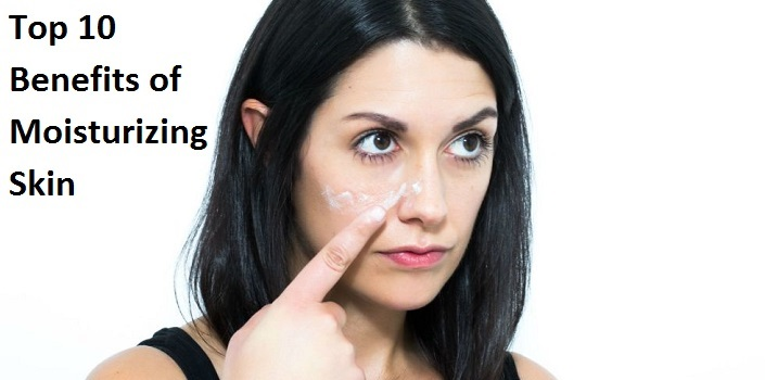Top 10 Benefits of Moisturizing Skin